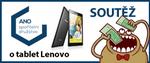 Nová soutěž s ANO družstevní spořitelnou o tablet Lenovo. Zúčastněte se!